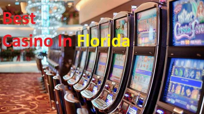List Casino In Florida, USA – The Top List To Gamble